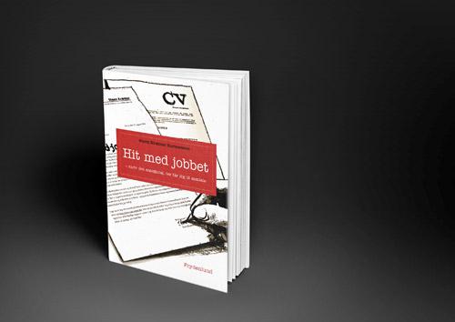 Omslag til bogen HIT MED JOBBET om den jobansøgning, der får dig til jobsamtale.